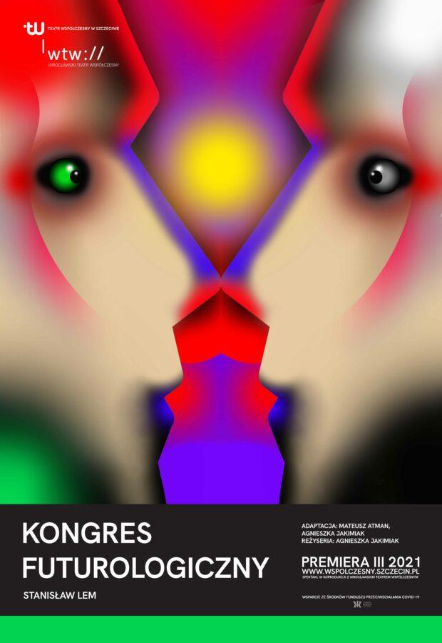 Plakat do spektaklu KONGRES FUTUROLOGICZNY, projekt plakatu: Tomasz Armada